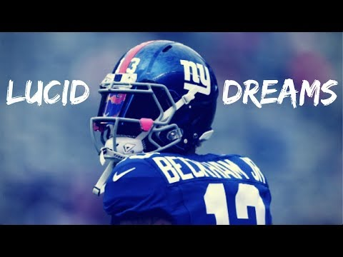 Odell Beckham Jr. Mix - Lucid Dreams / 2018