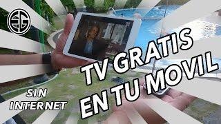 TV GRATIS EN TU MOVIL O TABLET SIN INTERNET   - RECEPTOR TV