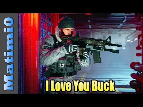 I Love You Buck - Rainbow Six Siege