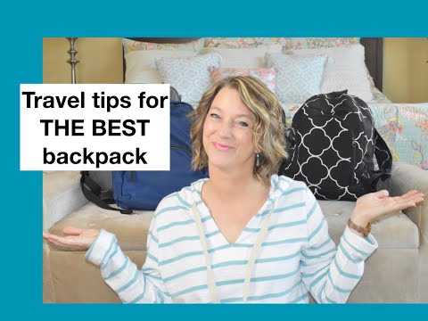 Travel Tips to Help You Choose the Best Backpack