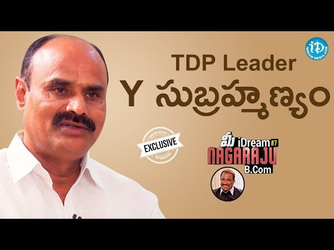 TDP Leader Y. Subramanyam Exclusive Interview || మీ iDream Nagaraju B.Com #7