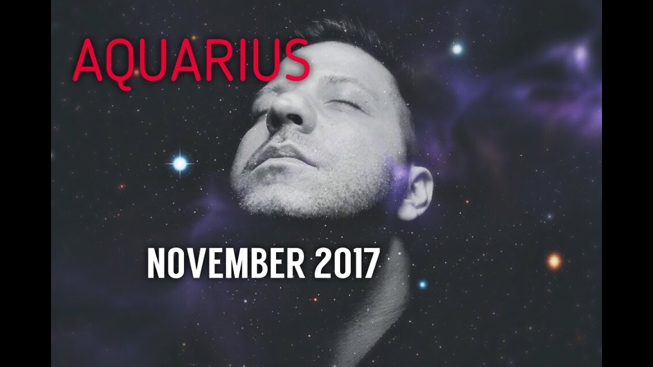 AQUARIUS November 2017 Horoscope Tarot - WISH FULFILLED | Great Month |  Turning Point & Love