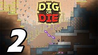 """Dig Or Die - E02 - """"bridge Engineering 101!"""" (gameplay / Walkthrough / 1080p)"""