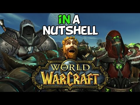 World Of Warcraft In A Nutshell (Ft: Nixxiom & Moocluck)