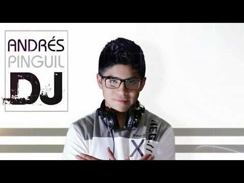 DEMO- - -ANDRES PINGUIL DJ MIX--Saludos a la Dj mas joven de Colombia..