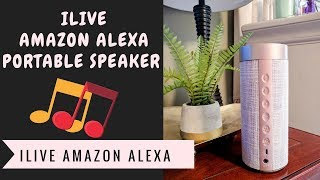 Why This iLive Amazon Alexa Portable Speaker Will Blow Your Mind