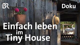 Tiny House: Einfach leben im Bauwagen | Zwischen Spessart und Karwendel