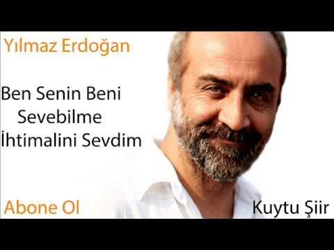 Yılmaz Erdoğan Ben Senin Beni Sevebilme Ihtimalini Sevdim Youtube