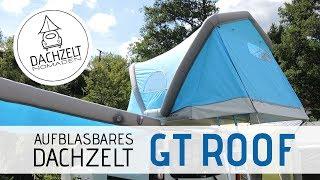 Aufblasbares Dachzelt GT ROOF von GentleTent | CMT Stuttgart