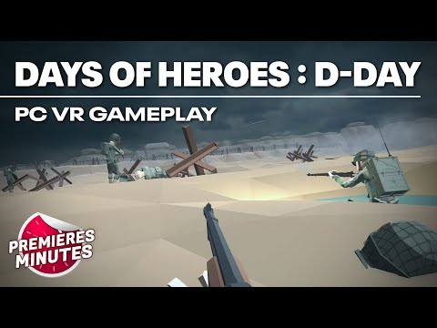 Days of Heroes : D-Day - Gameplay PC VR (Oculus Rift, HTC Vive, Valve Index)