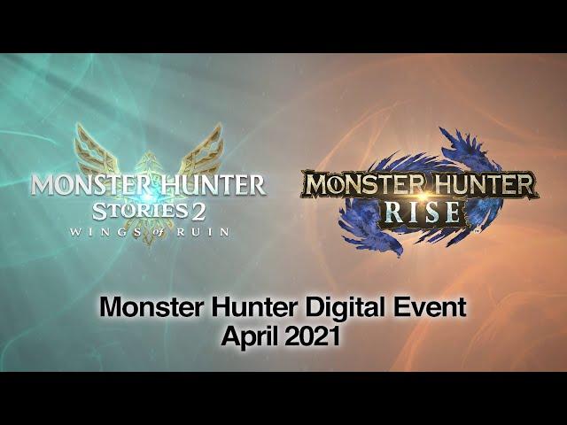 Monster Hunter Digital Event - Avril 2021