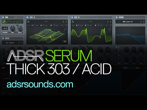 Serum tutorial  - How to make a thick ACID 303 sound with serum