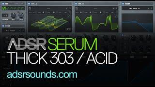 Serum tutorial  - How to make a thick ACID 303 sound with serum