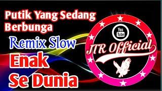 Download Dj TikTok Virall Putik Yang Sedang Berbunga||Remix Slow 2k19 Paling Enak Se_Dunia