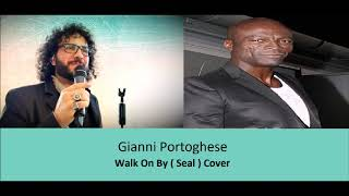 Gianni Portoghese - Walk On By ( Cover)