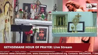 GETHSEMANE HOUR OF PRAYER : Live Stream