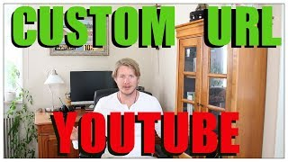 How To Get A Custom URL On Youtube 2017