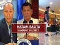 UNTV: Hataw Balita (August 01, 2017)