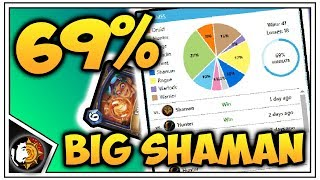 Hearthstone: 69% Winrate BIG Shaman - Rise Of Shadows