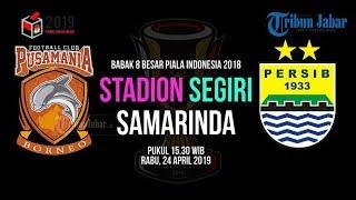 Download Video JADWAL LIVE STREAMING RCTI dan Jawa Pos TV Borneo FC Vs Persib Bandung, Babak 8 Besar MP3 3GP MP4