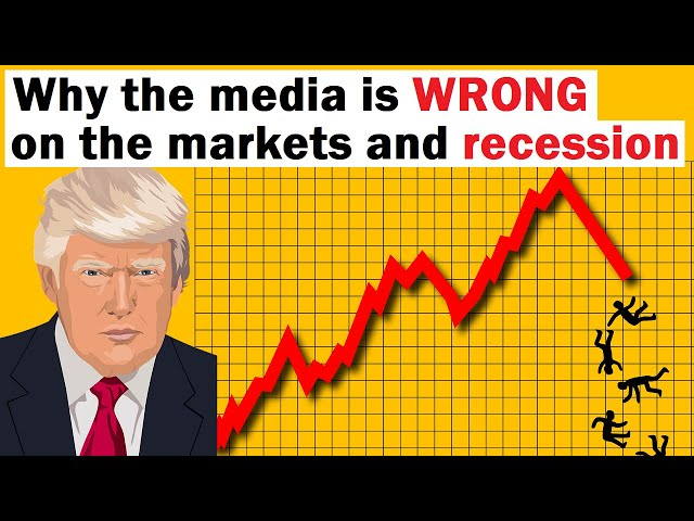 Why the Media is WRONG about the Markets and Recession