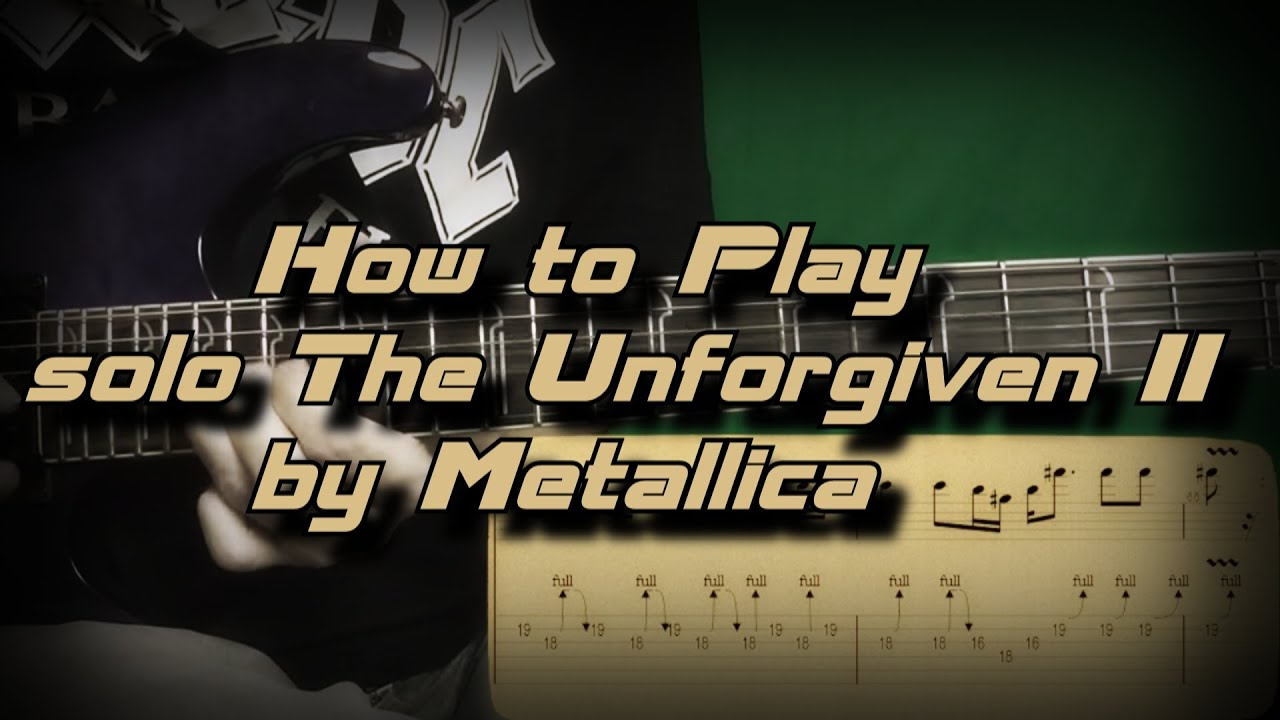 how to play solo the unforgiven ii by metallica guitar lesson youtube. Black Bedroom Furniture Sets. Home Design Ideas