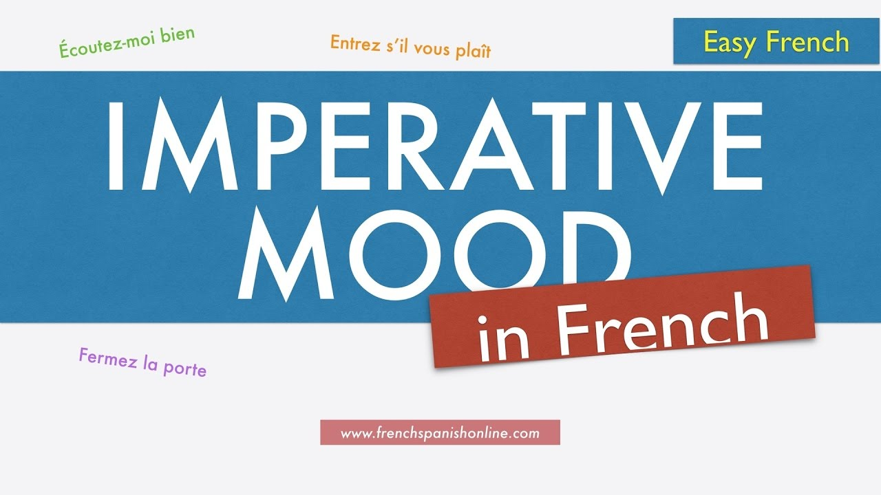 French Imperative Mood - YouTube