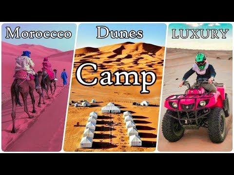 Erg Chebbi Morocco Dunes Luxury Camp -Merzouga 2019- Sahara Desert Camp HD