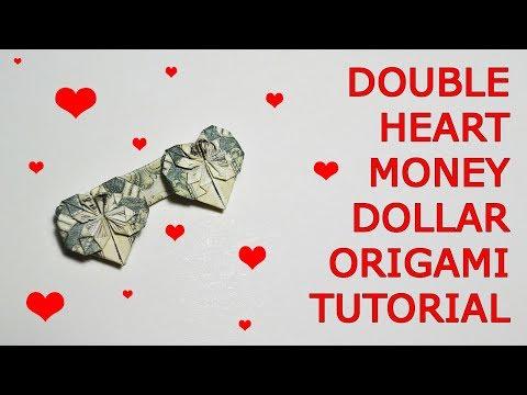 Dollar origami DOUBLE HEART ❤️❤️ money heart folding ...   360x480
