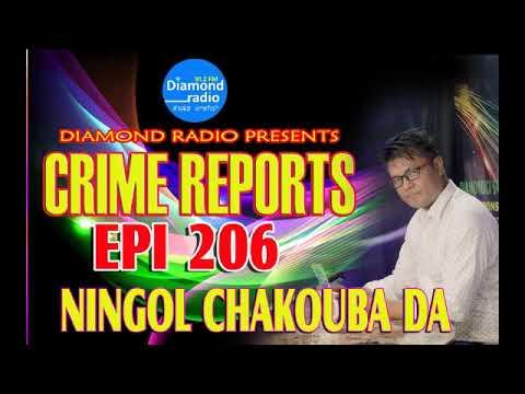 "CRIME REPORTS 206 ""NINGOL CHAKOUBA DA""EPISODE"