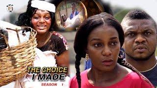 The Choice I Made Season 1 - 2017 Latest Nigerian Nollywood Movie | Ken Erics | Queen Nwokoye