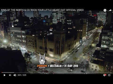 KING OF THE NORTH & CO 'ROCK YOUR LITTLE HEART OUT' OFFICIAL VIDEO music