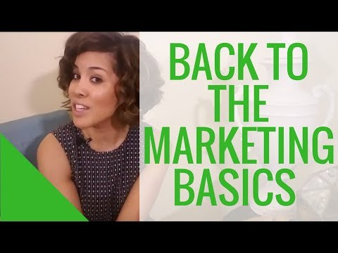 Back to the Basics: Master the Fundamentals of Marketing and Branding