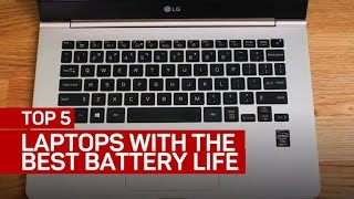 Top 5 laptops with the best battery life