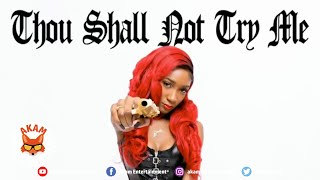Camille Claudette - Thou Shall Not Try Me