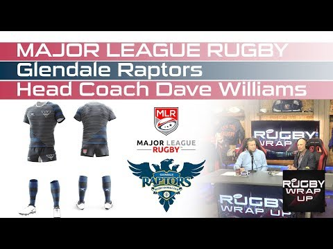 Major League Rugby Glendale Raptors' Coach Dave Williams, Steve Lewis