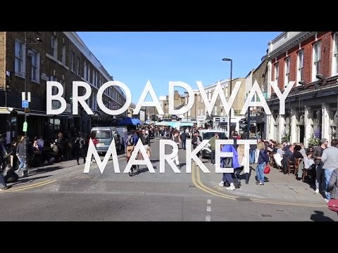 Broadway Market in Hackney - Living In London