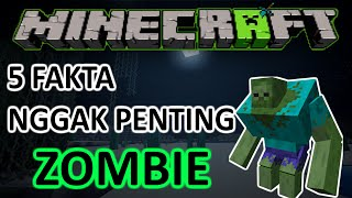 Download Video 5 FAKTA NGGAK PENTING MINECRAFT Episode : ZOMBIE! (Feat Ghastrulla) MP3 3GP MP4