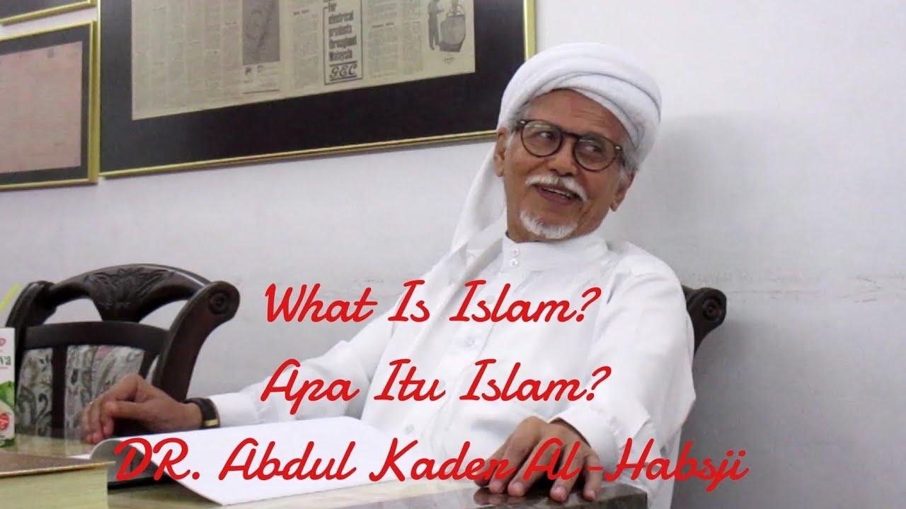 Download DR. ABDUL KADER AL-HABSJI   Apa Itu Islam?    DIGITAL ASSET MANAGEMENT