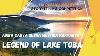 Adiba Cahya Kusna Mustika Karyanto   Legend Of Lake Toba