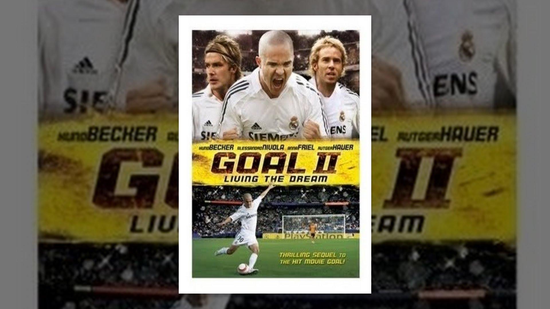 Download Goal II: Living The Dream