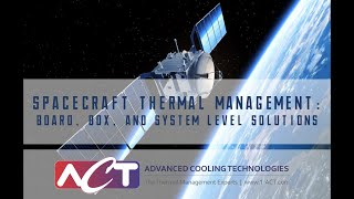 WEBINAR: Spacecraft Thermal Management: Board, Box, and System Level Solutions