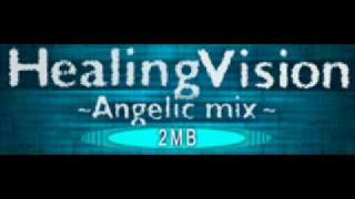 Healing Vision (Full hate mix) - DE-SIRE and 2MB