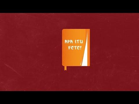 Apa itu FCTC?