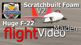 Huge F-22 Scratch Built Foam V2 90mm EDF Maiden Flight No Crash