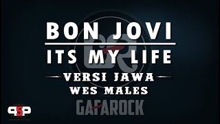 Top Hits -  Its My Life Bon Jovi Versi Jawa Wes