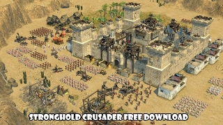 Stronghold Crusader PC Game Free Download + Instal