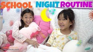 SCHOOL NIGHT ROUTINE