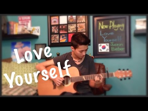 Love Yourself - Justin Bieber - Fingerstyle Guitar Cover