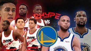 Can 2Hype Beat the Warriors without LSK?! 2HYPE REBUILD SERIES! #2 NBA 2K19